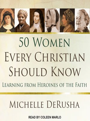 cover image of 50 Women Every Christian Should Know
